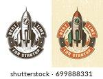 retro emblem rocket takes off... | Shutterstock .eps vector #699888331