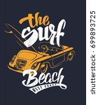 summer surf print with car and... | Shutterstock .eps vector #699893725