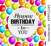 colorful birthday balloons on... | Shutterstock .eps vector #699912265