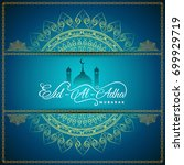 abstract religious eid al adha... | Shutterstock .eps vector #699929719