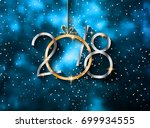2018 happy new year background... | Shutterstock .eps vector #699934555