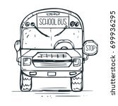 school bus drawn by hand.... | Shutterstock .eps vector #699936295