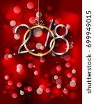 2018 happy new year background... | Shutterstock .eps vector #699949015
