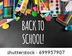 back to school chalkboard | Shutterstock . vector #699957907