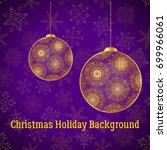 holiday christmas background ... | Shutterstock .eps vector #699966061
