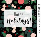 happy holidays with tropical... | Shutterstock .eps vector #699968719
