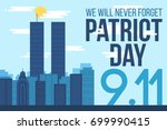 patriot day banner. 11th... | Shutterstock .eps vector #699990415