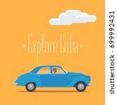 cuban classic retro car vector... | Shutterstock .eps vector #699992431
