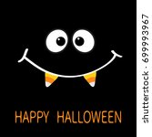 happy halloween. scary face... | Shutterstock .eps vector #699993967