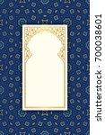 arabic geometric frame....   Shutterstock .eps vector #700038601