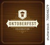 oktoberfest beer festival... | Shutterstock .eps vector #700048279