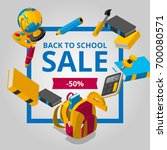 back to school sale isometric... | Shutterstock .eps vector #700080571