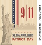 patriot day vector poster.... | Shutterstock .eps vector #700129855