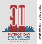 patriot day vector poster.... | Shutterstock .eps vector #700129861
