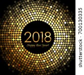 vector   happy new year 2018  ... | Shutterstock .eps vector #700130335