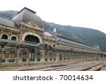 Canfranc Railway Station Old...