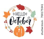 hello october  bright fall... | Shutterstock .eps vector #700175341
