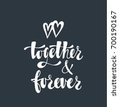 together and forever. romantic... | Shutterstock .eps vector #700190167