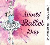 world ballet day  october....   Shutterstock .eps vector #700233874