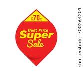 best price   super sale price... | Shutterstock .eps vector #700264201