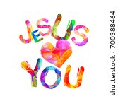 jesus loves you. vector... | Shutterstock .eps vector #700388464
