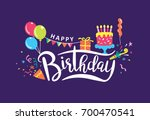 happy birthday handwritten... | Shutterstock .eps vector #700470541