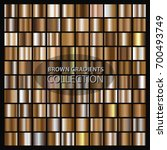vector set of brown gradients... | Shutterstock .eps vector #700493749