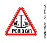 hybrid car caution sticker.... | Shutterstock .eps vector #700496065