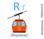 illustrator of r for ropeway | Shutterstock .eps vector #700532275