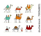 camel set  sketch for your... | Shutterstock .eps vector #700568851