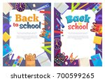 back to school posters with set ... | Shutterstock .eps vector #700599265