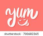 yum. yummy word. vector...   Shutterstock .eps vector #700682365
