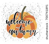 hello autumn card with pumpkin... | Shutterstock .eps vector #700741891