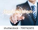 a businessman is touching an...   Shutterstock . vector #700762651
