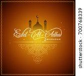 abstract elegant eid al adha... | Shutterstock .eps vector #700768339