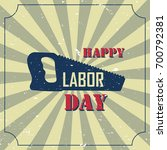 happy labor day banner of... | Shutterstock .eps vector #700792381
