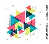 retro hipster geometric pattern ... | Shutterstock .eps vector #700827085