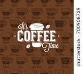 coffe time logo on seamless... | Shutterstock .eps vector #700908739
