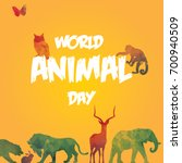 world animal day  4 october.... | Shutterstock .eps vector #700940509