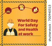 world day of safety and health... | Shutterstock .eps vector #700940515