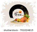 'rich harvest and happy chuseok ... | Shutterstock .eps vector #701024815