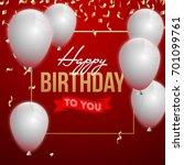 happy birthday vector... | Shutterstock .eps vector #701099761