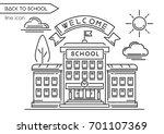 school building line logo... | Shutterstock .eps vector #701107369