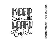 keep calm and learn english ... | Shutterstock .eps vector #701150605