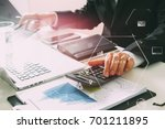 businessman hand working with... | Shutterstock . vector #701211895