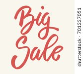 big sale. hand drawn lettering... | Shutterstock .eps vector #701227051