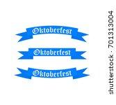 oktoberfest banners in the... | Shutterstock .eps vector #701313004