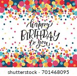 happy birthday to you text as... | Shutterstock .eps vector #701468095