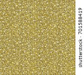 gold glitter background. golden ... | Shutterstock .eps vector #701588419