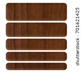 dark brown wood style set of... | Shutterstock . vector #701621425